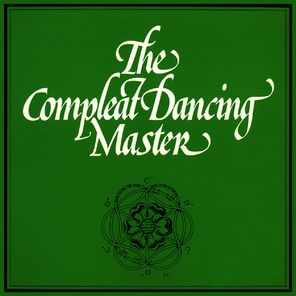 The Compleat Dancing Master. A.H. and J.K.